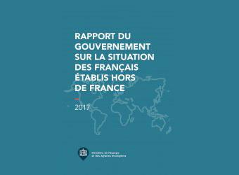 Rapport du gouvernement sur la situation des Français établis hors de France 2017