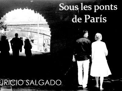 Exposition photographique «SOUS LES PONTS DE PARIS» au Chili
