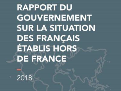Rapport du Gouvernement sur la situation des Français établis hors de France (2018)