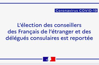 Crise sanitaire COVID-19 : Report des élections consulaires et sénatoriales